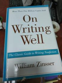 特价现货~On Writing Well, 30th Anniversary Edition:The Classic Guide to Writing Nonfiction