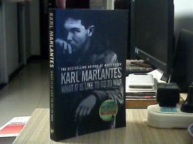 KARL  MARLANTES What it is Like to Go to War