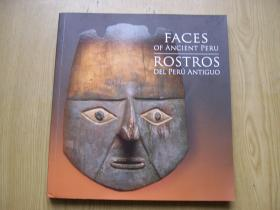 FACES OF ANCIENT PERU ROSTROS DEL PERU ANTIGUO (古秘鲁的面孔  )【外文原版】24开.【外文书--8】