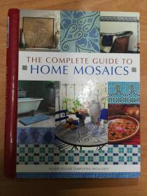 The Complete Guide to Home Mosaics 家庭马赛克的完整指南(八开精装)英文版
