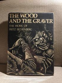 The Wood And the Graver:the Work of Fritz Eichenberg锛堛�婅壘鑲崥鏍肩敾闆嗐�嬶紝缁忓吀浣滃搧锛屽竷闈㈢簿瑁呰秴澶у紑鏈紝甯︽姢灏侊紝1977骞寸編鍥藉垵鐗堬級