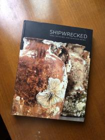 SHIPWRECKED - Tang treasures and monsoon winds 黑石号 唐代瓷器