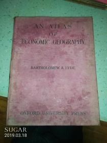 AN  ATLAS  of ECONOM|C  CEOGRAPHY(经济地理地图册 民国版