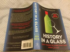 History in a Glass: Sixty Years of Wine Writing from Gourmet (Modern Library Food)美食家60年葡萄酒美文(现代藏书系列),2007品佳