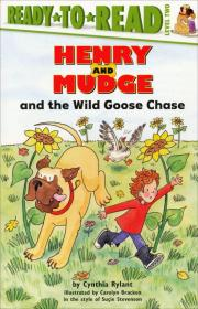 Henry and Mudge and the Wild Goose Chase (Ready-to-Read, level 2)  追鸭记