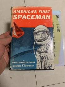 americas first spaceman 1962   美国第一位宇航员 1962年 英文原版书!