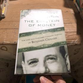 The Einstein of Money: The Life and Timeless Financial Wisdom of Benjamin Graham