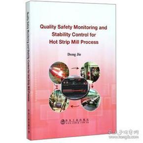 【正版】带钢热连轧生产过程质量安全监测与稳定控制 董洁
