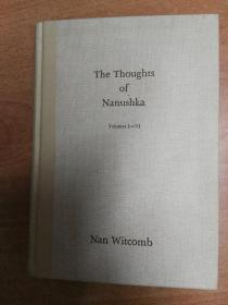 The Thoughts of Nanushka, Volumes I - VI(大32开精装  英文版诗歌集)