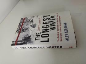 The Longest Winter: The Battle of the Bulge And the Epic Story of World War IIs Most Decorated.