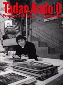 安藤忠雄の建筑0:Tadao Ando 0: Process and Idea