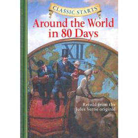 Classic Starts: Around the World in 80 Days《环游世界80天》