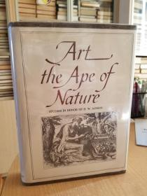 Art, the Ape of Nature: Studies in Honor of H. W. Janson