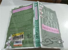 原版英法德意等外文书 Second Chance JANE GREEN MICHAEL JOSEPH 2007年 大32开平装