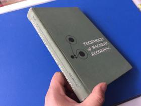 Techniques of Magnetic Recording(磁记录技术)【32开硬精装、英文原版插图本,有老电影机等】