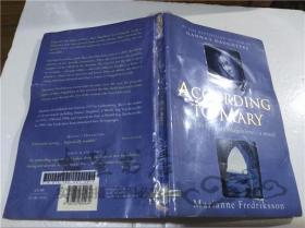 原版英法德意等外文书 According to Mary Marianne Fredriksson ORION 1999年 大32开平装