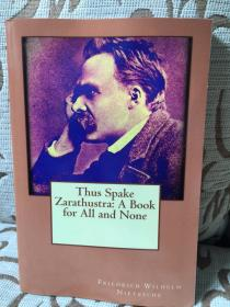 Thus Spake Zarathustra: A Book for All and None by Friedrich Wilhelm Nietzsche - 尼采 《查拉图斯特拉如是说》