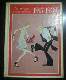 THE LIFE History OF THE United States 10 BOOM AND BUST/1917-1932