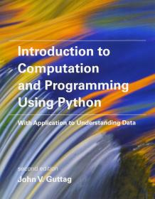 Introduction to Computation and Programming Using Python: With Application to Understanding Data 英文原版 编程导论 麻省理工学院 John V. Guttag Python程序设计语言