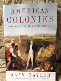 American Colonies: The Settling of North America by Alan Taylor - 企鹅美国史 第一卷:北美殖民地