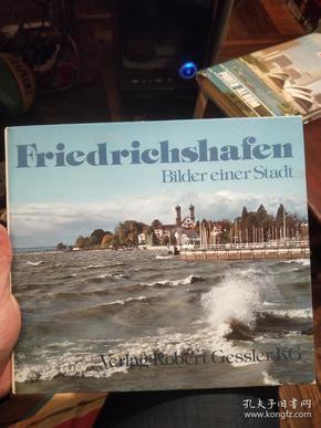 德语原版画册:friedrichshafen bilder einer stadt