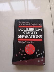 Equilibrium Staged Separations Separations for Chemical Engineers 平衡阶段分离:化学工程中的分离
