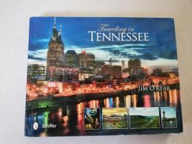 Traveling in Tennessee【实物拍图 书衣有破损】
