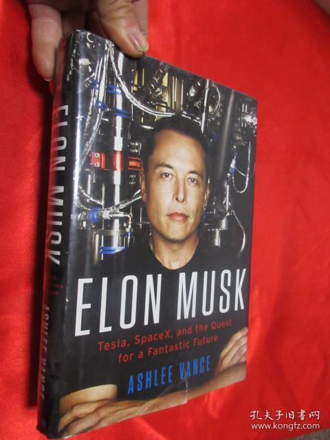 Elon Musk: Tesla, SpaceX, and the Q...  (硬精装)【详见图】