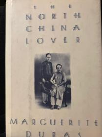 杜拉斯名著  《THE NORTH CHINA LOVER》原版精装本