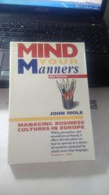 Mind Your Manners: Managing Business Cultures In  Global Europe  管理全球欧洲的商业文化