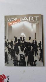 WORLD ART 世界艺术   2008.4   总第  70  期   中文版 当代卷