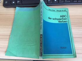 ABC der schwachen Verben(德语弱变化动词用例基本手册,德语国内影印版)大32开