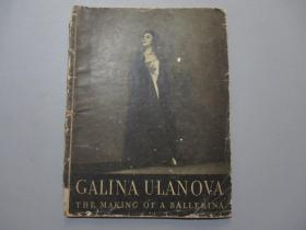 英文原版:Galina Ulanova-The Making of a Ballerina 乌兰诺娃-一个舞蹈家的成长
