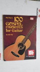 老乐谱  英文原版 100 Mel BayS  GOSPEL FAYORITES FOR GUITAR   100 梅尔湾的 吉它的福音仙境