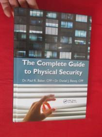 The Complete Guide to Physical Security      (16开,硬精装)  【详见图】