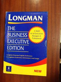 外文书店库存全新无瑕疵 带书函两本套装   THE  BUSINESS  EXECUTIVE  EDITION   LONGMAN BUSINESS ENGLISH  DICTIONARY  plus LONGMAN DICTIONARY OF  GRAMMAR AND USAGE