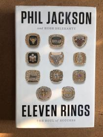 "Eleven Rings: The Soul of Success 11枚戒指 : ""禅师""菲尔·杰克逊自传"