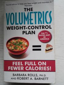 The Volumetrics Weight-Control Plan: Feel Full on Fewer Calories【饮食体积计划,芭芭拉罗尔斯】