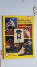 老乐谱   英文原版  Mel BayS  Deluxe ENCYCLOPEDIA  of guitar chords  梅尔湾的吉他和弦豪华百科全书