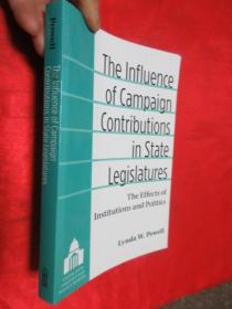 The Influence of Campaign Contributions in State Legislatures    (小16开)  【详见图】