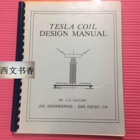 稀缺本,极其珍贵,世界著名的发明家、物理学家、机械工程师尼古拉·特斯拉著《特斯拉线圈设计手册》大量插图,约1992年出版