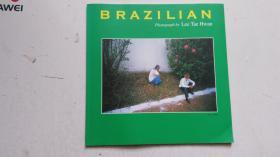 外文原版 (中英韩 三种文字)BRAZILIAN photograph by Lee Tae Hwan  巴西  写真集