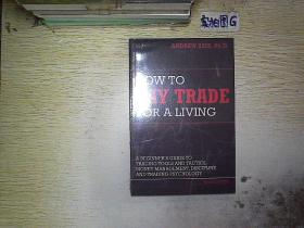 HOW TO DAY TRADE FOR A LIVING (未拆封)  .