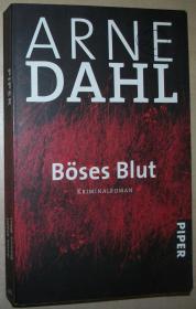 德语原版小说 Böses Blut:Kriminalroman 犯罪小说 von Arne Dahl  (Autor), Wolfgang Butt (Übersetzer)