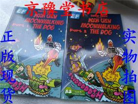 DOCTOR LUNAR AND THE MOON CREW MOONWALKING THE DOG part 1、2两册
