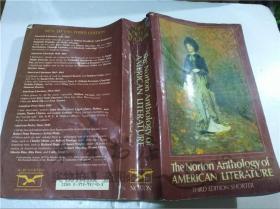 原版英法德意等外文书 The Norton Anthology of AMERICAN LITERATURE THIRD EDITION SHORTER  Nina Baym Ronald Gottesman... W.W.NORTON&COMPANY 1989年 大32开平装