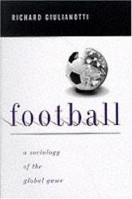 Football:A Sociology of the Global Game