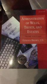 adminstration of wills,trusts,and estates管理的遗嘱,信托、房地产
