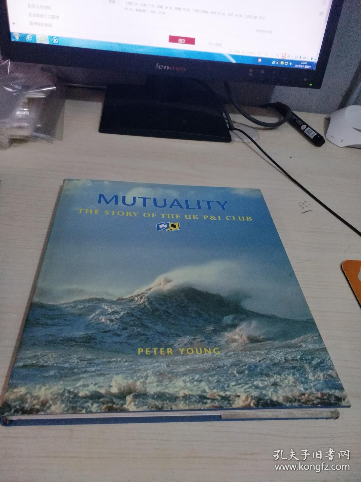 MUTUALITY  THE STORY OF THE UK P&I CLUB