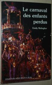 法语原版小说 Le carnaval des enfants perdus 平装本 Broché – 2006 de Relingher Emily (Auteur)